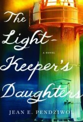 The Lightkeeper's Daughters Pdf Book