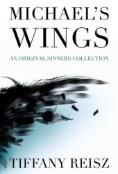 Michael's Wings (The Original Sinners, #6.3) Pdf Book