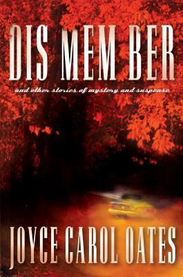 DIS MEM BER and Other Stories of Mystery and Suspense