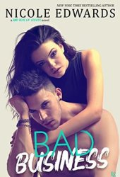 Bad Business (Bad Boys of Sports, #2) Pdf Book