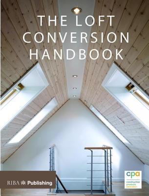 Loft Conversion Handbook