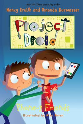 Phone-Y Friends (Project Droid #4)