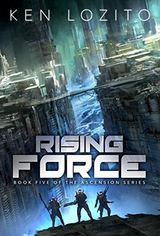 Rising Force (Ascension, #5)