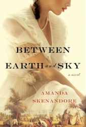 Between Earth and Sky Book Pdf