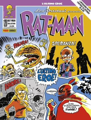 Rat-Man Collection n. 120: L'ultimo eroe