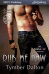 Rub Me Raw (Suncoast Society, #52)