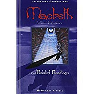 McDougal Littell Literature Connections: Macbeth Student Editon Grade 12 1996