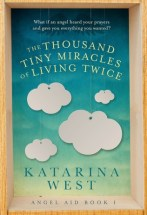 the thousand tiny miracles of living twice