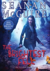 The Brightest Fell (October Daye, #11) Pdf Book