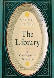 The Library: A Catalogue of Wonders Pdf Book