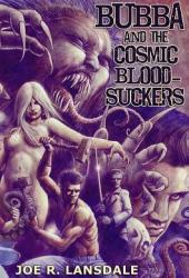 Bubba and the Cosmic Blood-Suckers Pdf Book