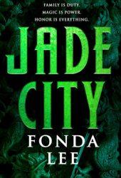 Jade City (The Green Bone Saga #1) Pdf Book