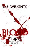 Blood: Episode 1 - Curse (Blood, 1A)