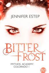 Bitter Frost (Mythos Academy: Colorado, #1) Pdf Book