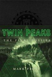 Twin Peaks: The Final Dossier Book Pdf