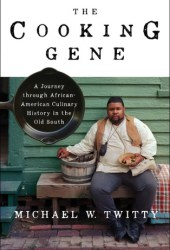 The Cooking Gene: A Journey Through African American Culinary History in the Old South Book Pdf