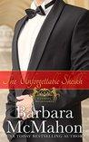 The Unforgettable Sheikh