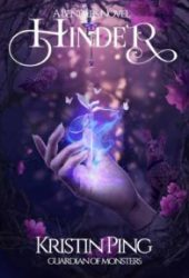 Hinder (Guardian of Monsters, #1) Pdf Book