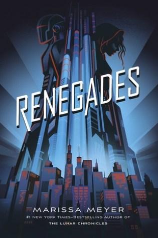 Renegades (Renegades, #1) Book Pdf ePub