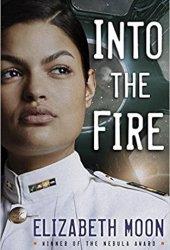 Into the Fire (Vatta's Peace, #2) Book Pdf