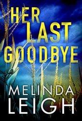 Her Last Goodbye (Morgan Dane, #2) Pdf Book