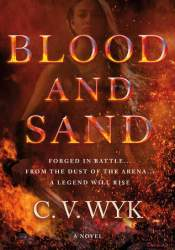 Blood and Sand (Blood and Sand, #1) Pdf Book