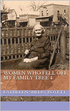 Women Who Fell off my Family Tree 4