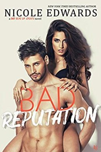 Bad Reputation (Bad Boys of Sports, #1)