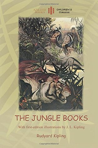 The Jungle Books: With Over 60 Original Paintings and Illustrations (Aziloth Books)