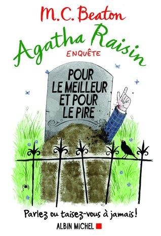 Pour le meilleur et pour le pire (Agatha Raisin, #5)