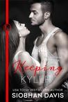 Keeping Kyler