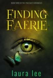 Finding Faerie (Karli Lane, #3)