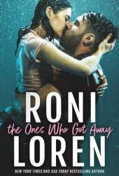 The Ones Who Got Away (The Ones Who Got Away, #1) Pdf Book