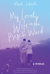 My Lovely Wife in the Psych Ward Book Pdf