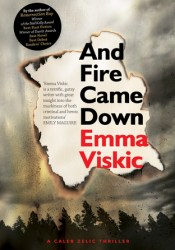 And Fire Came Down (Caleb Zelic #2) Pdf Book