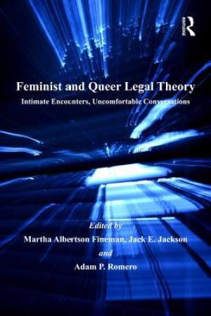 Feminist and Queer Legal Theory: Intimate Encounters, Uncomfortable Conversations pdf books