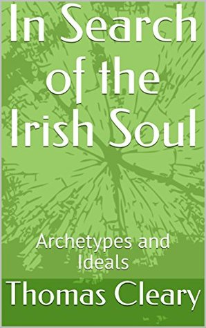 In Search of the Irish Soul: Archetypes and Ideals