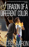 A Dragon of a Different Color (Heartstrikers #4)