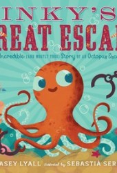 Inky's Great Escape: The Incredible (and Mostly True) Story of an Octopus Escape Pdf Book