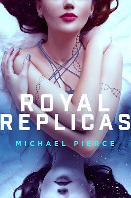 Series Review: Royal Replicas by Michael Pierce