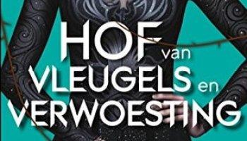 Hof van Vleugels en Verwoesting (Hof van Doorns en Rozen #3) – Sarah J Maas