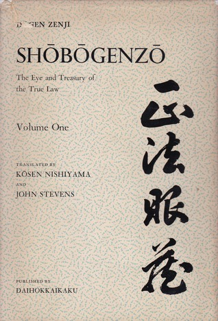 Shōbōgenzō: The Eye and Treasury of the True Law