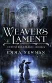 Weaver's Lament (Industrial Magic #2)