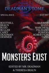 Deadman's Tome: Monsters Exist Pdf Book