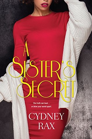 A Sister's Secret (The Reeves Sisters Book 1)