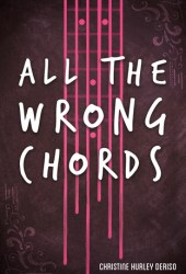 All the Wrong Chords Pdf Book