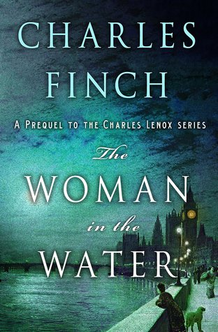 The Woman in the Water (Charles Lenox Mysteries, #.5)