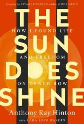 The Sun Does Shine: How I Found Life and Freedom on Death Row Book Pdf