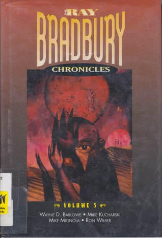 Ray Bradbury Chronicles: Alien Terror (The Ray Bradbury Chronicles #5)