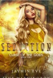 Seduction (Curse of the Gods, #3) Pdf Book